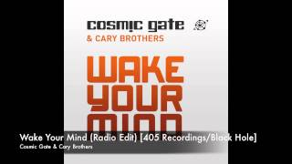 Cosmic Gate - Wake Your Mind (Radio Edit) [405 Recordings]