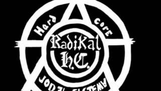 RADIKAL HC  -MADERO BUENO MADERO MUERTO-