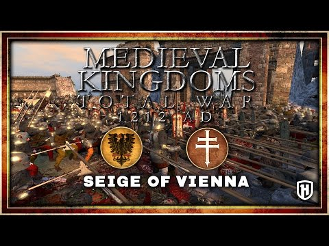 SIEGE OF VIENNA | Holy Roman Empire v Kingdom of Hungary - Medieval Kingdoms: 1212 AD Mod Gameplay