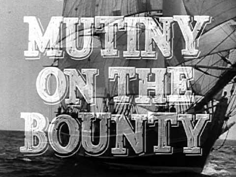 Mutiny On The Bounty - Trailer