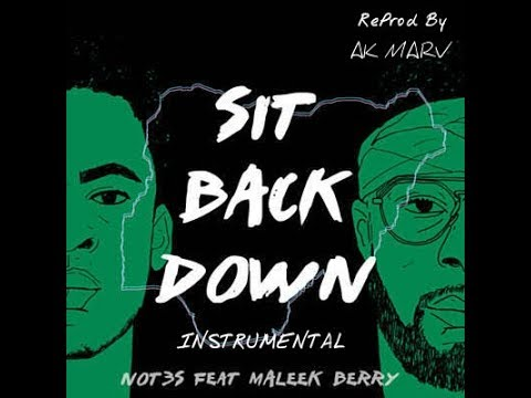 Not3s Ft Maleek Berry - Sit Back Down Instrumental (Prod. By Ak Marv) | BEST ON YOUTUBE