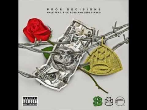 poor-decisions---wale-(ft.-rick-ross-&-lupe-fiasco)