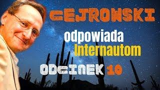 NOWY! Q&A#10 CEJROWSKI ODPOWIADA INTERNAUTOM - TYLKO U NAS