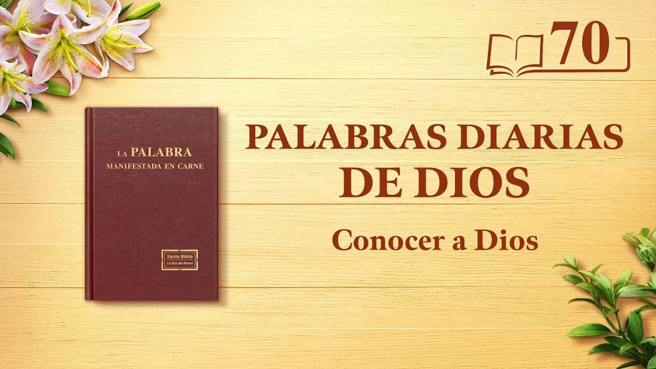 """Palabras diarias de Dios   Fragmento 70   """"La obra de Dios, el carácter de Dios y Dios mismo III"""""""