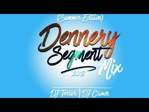 DJ Terror & DJ Crown Dennery Segment Mix (Summer Edition)