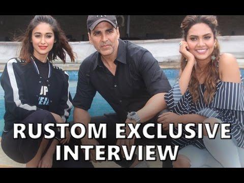 Akshay Kumar, Ileana D'Cruz & Esha Gupta in an EXCLUSIVE Interview | Rustom