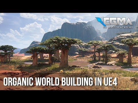 Organic World Building in UE4 with Anthony Vaccaro | CG Master Academy