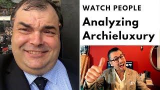 Watch People – Analyzing Archieluxury