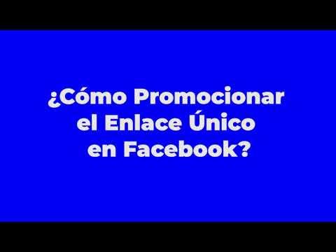 ¿Cómo Promocionar el Enlace Único en Facebook?