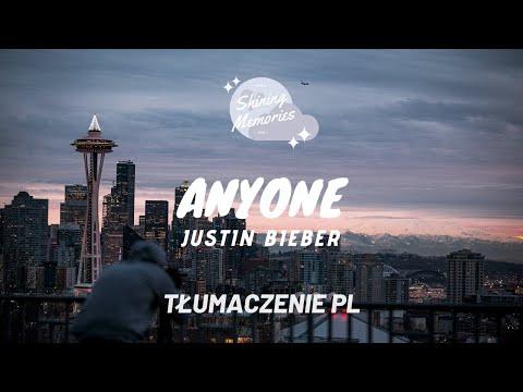 Justin Bieber - Anyone || TŁUMACZENIE PL