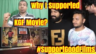 Why I Am Supporting KGF Movie In A Big Way?