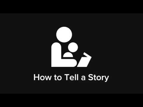 How to Tell a Story – Mastering Storytelling Fundamentals