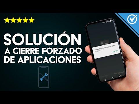 Solución: 'Desafortunadamente la Aplicación se ha Detenido' en Android