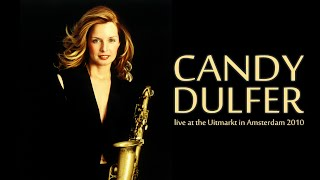 "Candy Dulfer - Live at the ""Uitmarkt"" Amsterdam 2010"
