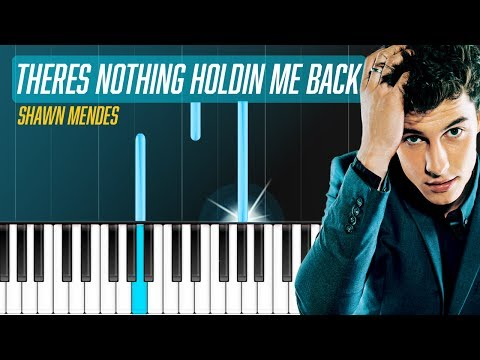 Shawn Mendes - Theres Nothing Holdin Me Back Piano Tutorial - Chords - How To Play - Cover