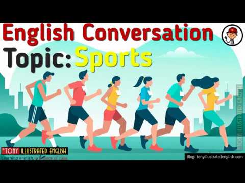 Illustrated Conversations | Topic 6 - Sports | Elementary Level