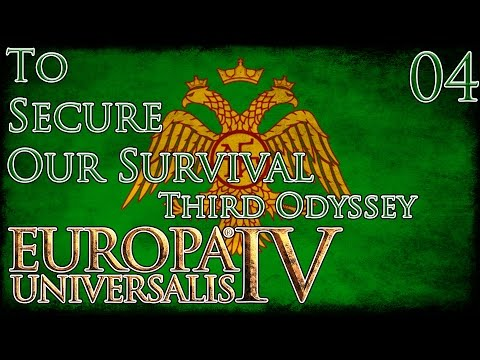 Let's Play Europa Universalis IV Third Odyssey To Secure Our Survival Part 4