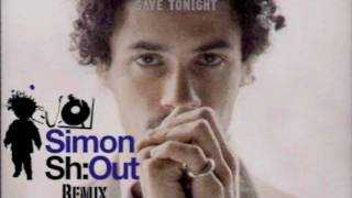 Eagle Eye Cherry -- Save Tonight (Simon Sh-Out Remix)