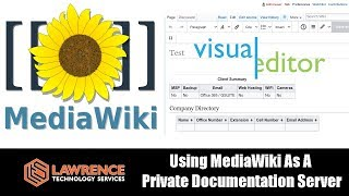 Using A Self Hoṡted MediaWiki As A Private Documentation Server with Visual Editor