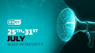 New ESET Threat Report is out – Week in security with Tony Anscombe