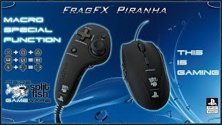 MACRO SPECIAL FUNCTION [ENGLISH] - SUPPORT VIDEO FRAGFX PIRANHA PS4 - SPLITFISH GAMEWARE