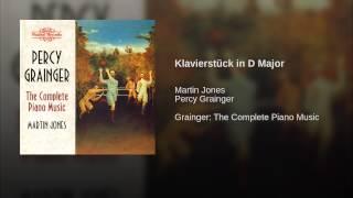 Klavierstück in D Major