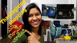 Thanksgiving shopping||shopping haul, enni konnamo chudandi.