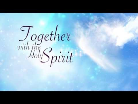 TOGETHER WITH THE HOLY SPIRIT (IETT)
