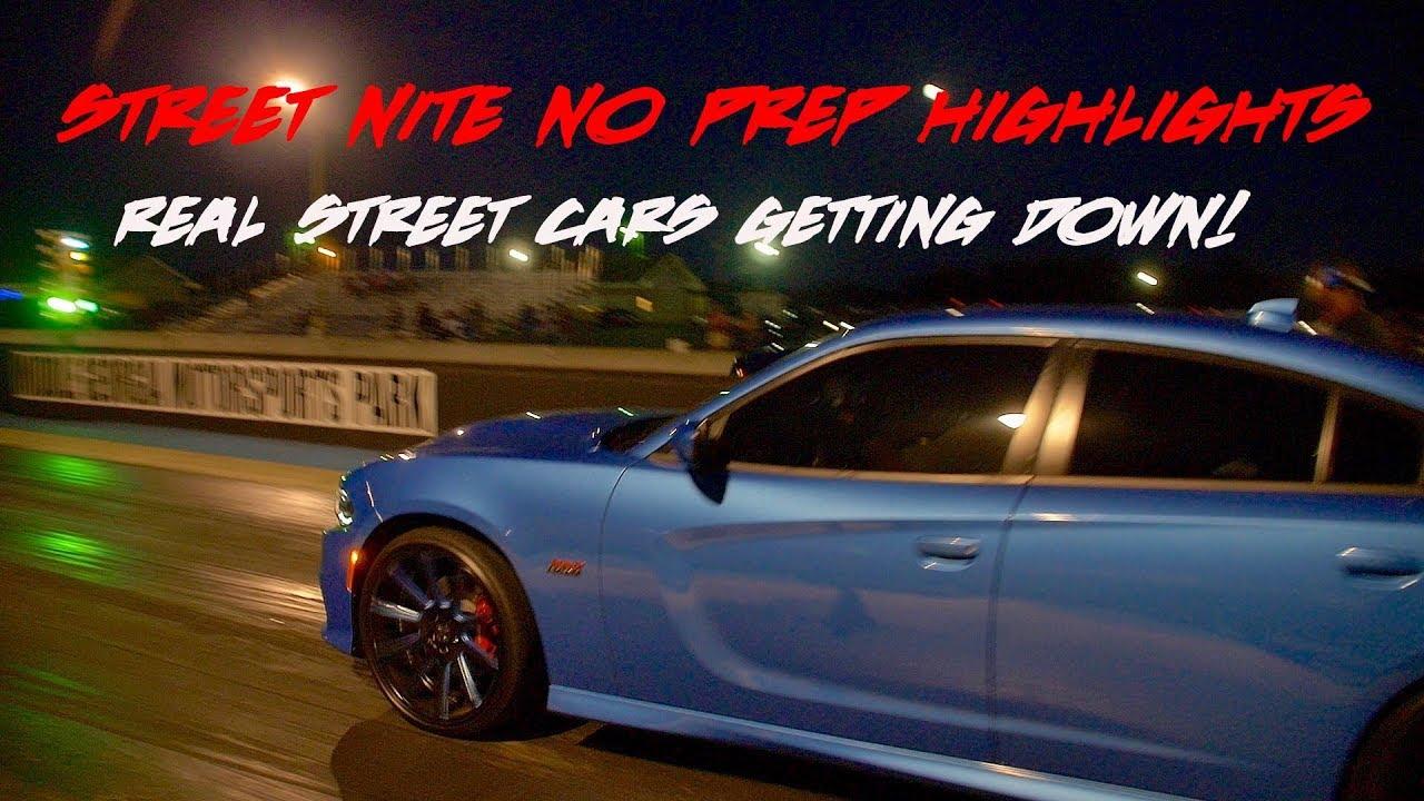 STREET NITE NO PREP AUGUST EVENT HIGHLIGHTS HP TRUE STREET - Street cars