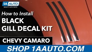 How to Install Black Gill Decal Kit 10-15 Chevy Camaro