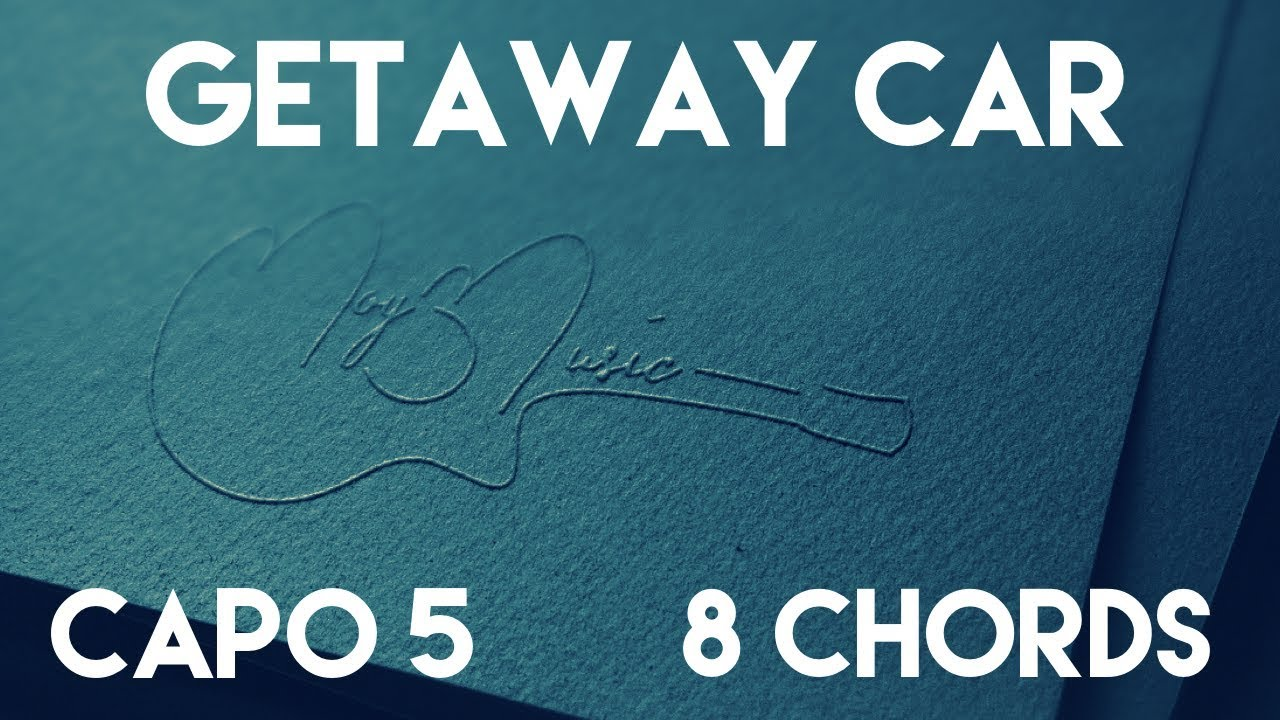 How To Play Getaway Car By Taylor Swift Capo 5 8 Chords Guitar