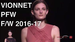 VIONNET   WOMAN FASHION SHOW FALL WINTER 2016 - 2017