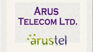 ARUS TELECOM LTD :ACD,PDD CONATCT:SALES@ARUSTEL.COM