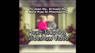 Tu Jaan Hai... Armaan Hai Mere Pyar Ki Phechan Hai Slideshow Video
