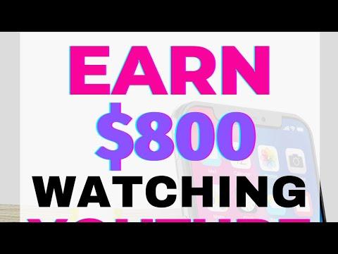 Earn $800 Watching YouTube Videos (Free Money)