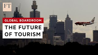 How the tourism industry can recover post pandemic | FT
