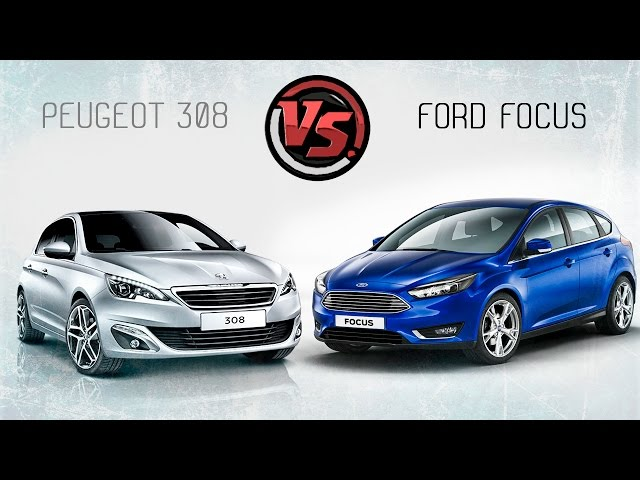 Ford Focus VS Peugeot 308. Сравнительный тест