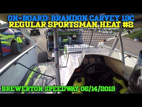 On-Board: Brandon Carvey Sportsman Heat #2 @ Brewerton Speedway 06/14/2019