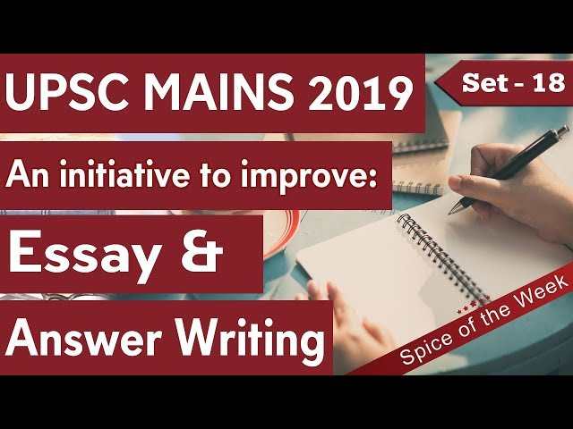 UPSC Answer Writing Tricks for UPSC 2019 - Set 18, Learn How to Score High in IAS Mains examination