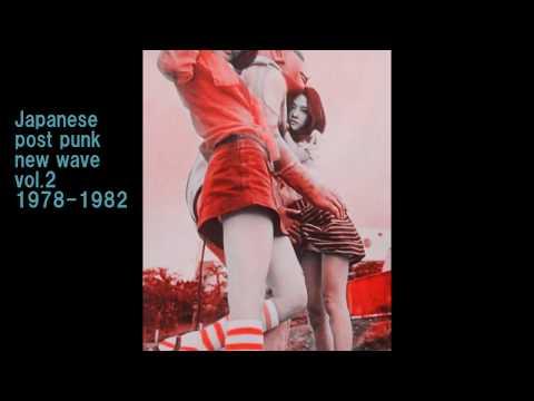 Japanese Post Punk New Wave Rare Tracks Vol.2 1978-1982