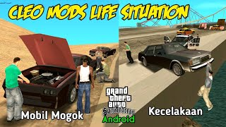5 Cleo Mods Real Life Situation - GTA SA Android