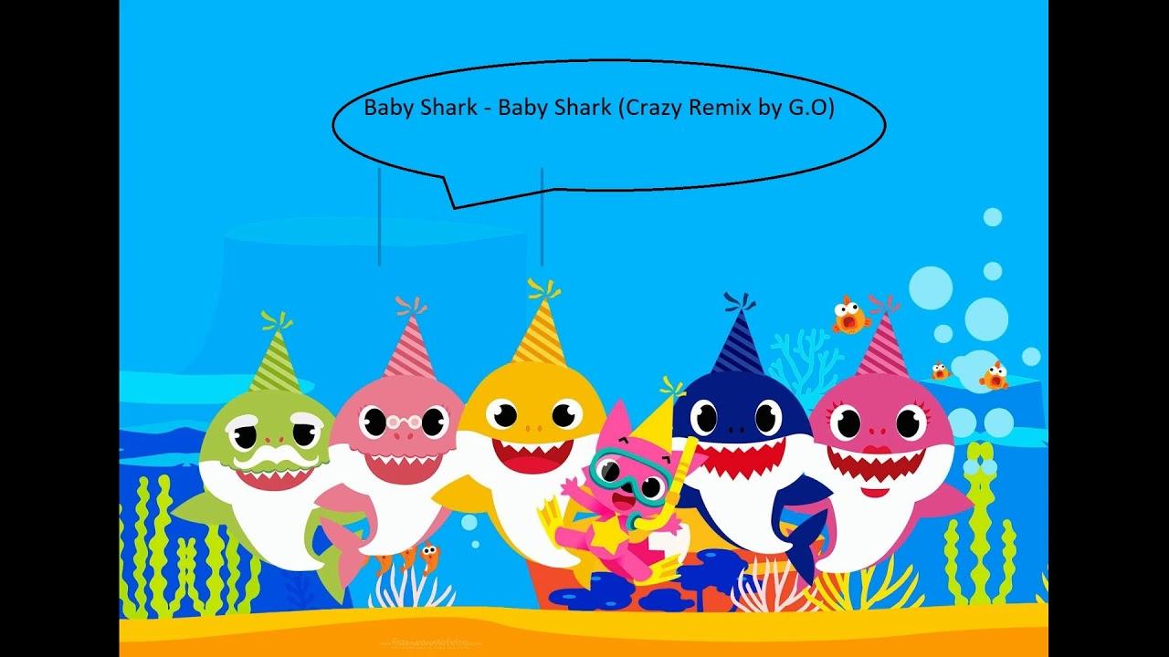 Baby Shark - Crazy Shark Mix by G.O - YouTube