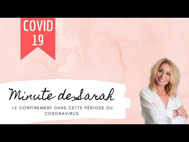La minute de Sarah : le confinement dans cette période du Coronavirus