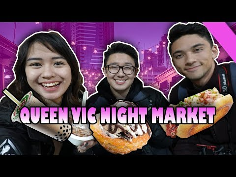 FOOD CRAWL AT QUEEN VICTORIA NIGHT MARKET // ChillEats Episode 1//  Chilldom