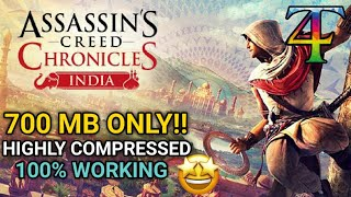[700 MB] ASSASSIN'S CREED CHRONICLES INDIA HIGHLY COMPRESSED PARTS | TECH 4 FREE