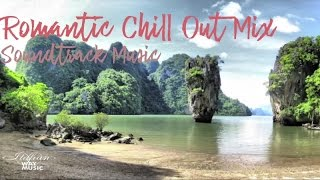 Romantic chill house mix - Soundtrack Music (Summer 2017)