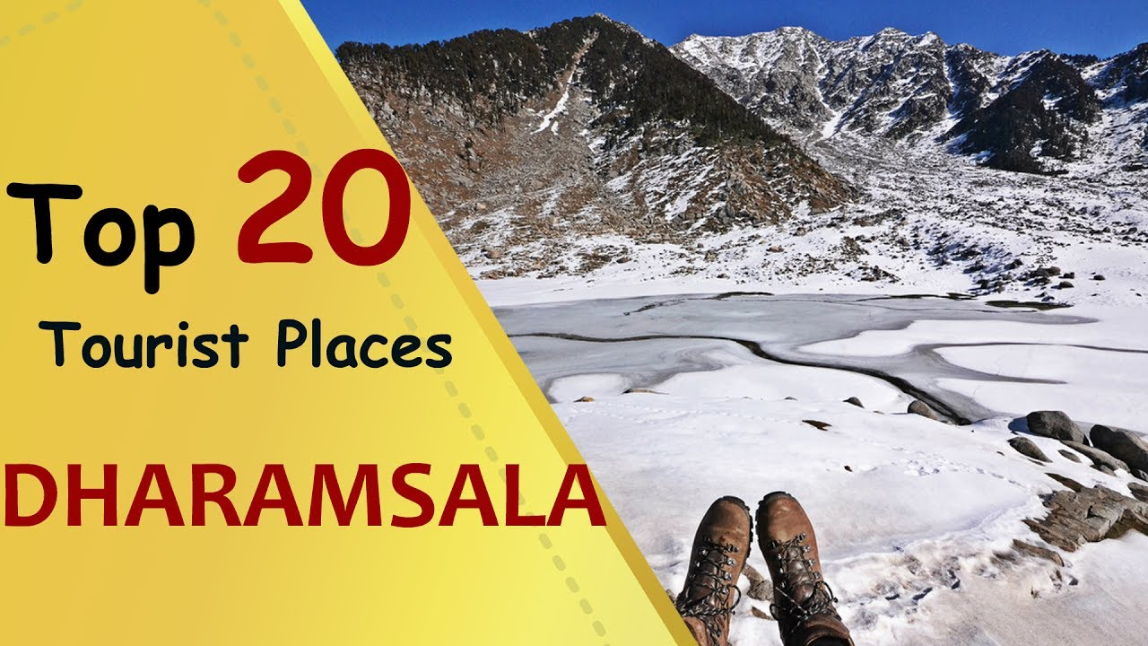 Quot Dharamsala Quot Top 20 Tourist Places Dharamsala Tourism