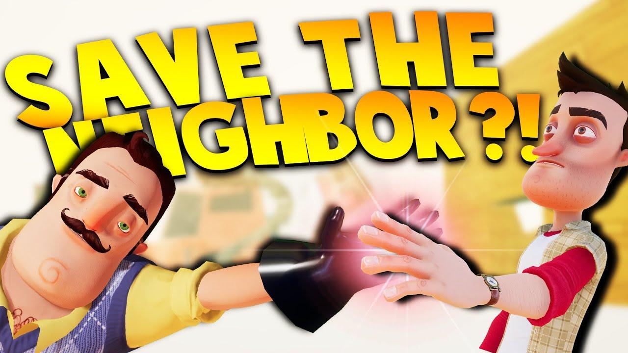 We Can Save The Neighbor A New Ending Hello Neighbor