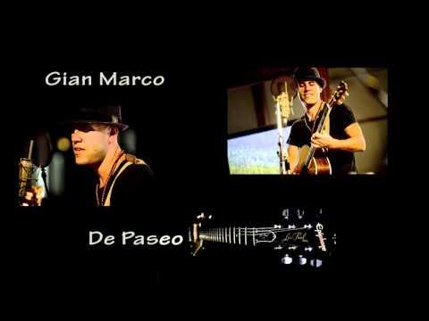 Ver Video de Gianmarco Gian Marco - De Paseo