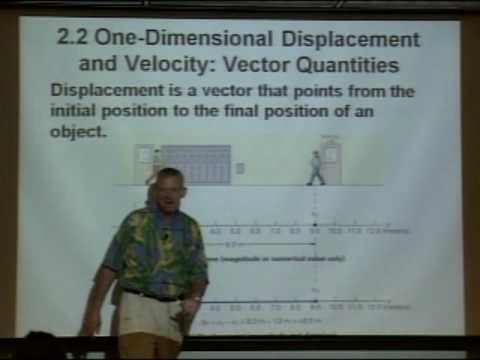 Physics 210 - Lecture 3 - Velocity, Speed, Displacement, Distance & Acceleration
